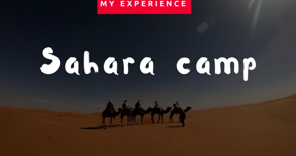 Πώς είναι να μένεις σε desert camp στη Σαχάρα