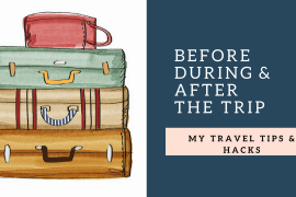 Time to share my travel hacks with you!