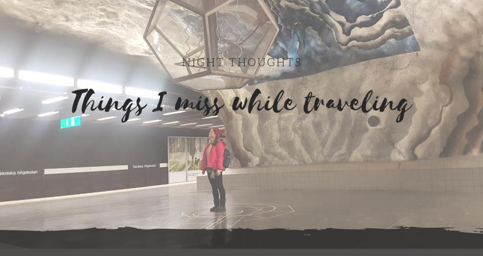 Όλα όσα χάνω ταξιδεύοντας full-time